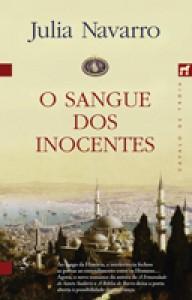 O Sangue dos Inocentes - Julia Navarro