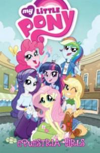 My Little Pony: Equestria Girls - Tony Fleecs, Tony Fleecs, Andy Price, Ted Anderson, Katie Cook