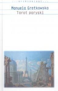 Tarot paryski - Manuela Gretkowska