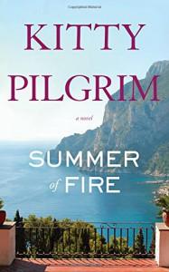 Summer of Fire - Kitty Pilgrim