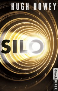 Silo: Roman (German Edition) - Hugh Howey, Johanna Nickel, Gaby Wurster