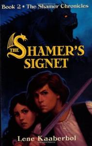 The Shamer's Signet - Lene Kaaberbøl