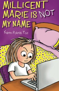 Millicent Marie Is Not My Name - Karen Pokras Toz