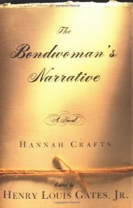 The Bondwoman's Narrative - Hannah Crafts