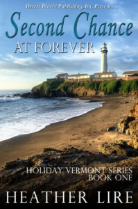 Holiday, Vermont Book One: Second Chance at Forever - Heather Lire