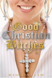 Good Christian Bitches - Kim Gatlin