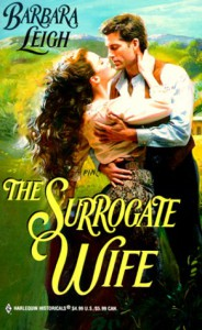 Surrogate Wife (Harlequin Historical) - Barbara Leigh