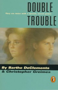Double Trouble - Barthe DeClements