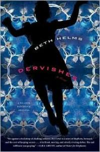 Dervishes: A Novel - Beth Helms