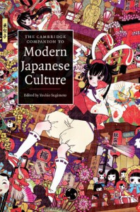 The Cambridge Companion to Modern Japanese Culture (Cambridge Companions to Culture) -