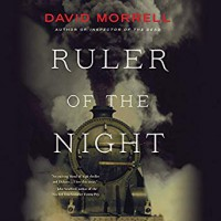 Ruler of the Night (Thomas De Quincey #3) - Neil Dickson, Hachette Audio, David Morrell