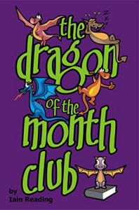 The Dragon of the Month Club - Iain Reading