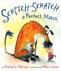 Scritch-Scratch a Perfect Match - Kimberly Marcus, Mike Lester