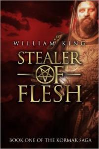 Stealer of Flesh - William King