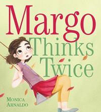 Margo Thinks Twice - Monica Arnaldo