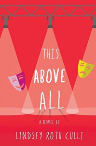 This Above All - Lindsey Roth Culli