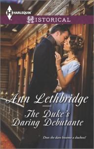 The Duke's Daring Debutante - Ann Lethbridge
