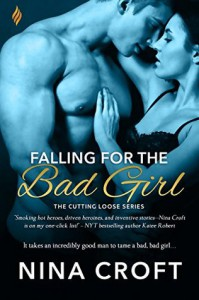 Falling for the Bad Girl (Cutting Loose) - Nina Croft