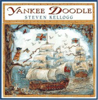 Yankee Doodle - Steven Kellogg