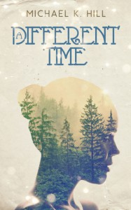 A Different Time - Michael Hill