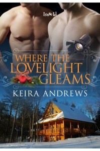Where The Lovelight Gleams - Keira Andrews