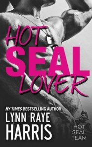HOT SEAL Lover (HOT SEAL Team) (Volume 2) - Lynn Rae Harris