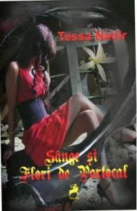 Sange Si Flori De Portocal (Romanian Edition) - Tessa Nadir