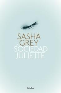 La sociedad Juliette - Sasha Grey