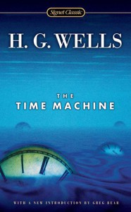 The Time Machine - Greg Bear, H.G. Wells