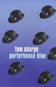 Porterhouse Blue - Tom Sharpe