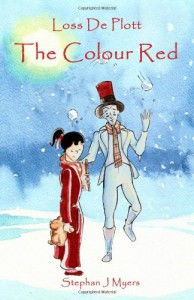 Loss De Plott, The Colour Red - Stephan J. Myers