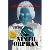 The Ninth Orphan (The Orphan Trilogy, #1) - James Morcan,  Lance Morcan