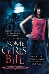 Some Girls Bite (Chicagoland Vampires Series #1) -