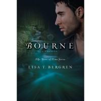 Bourne (River of Time, #3.1) - Lisa Tawn Bergren