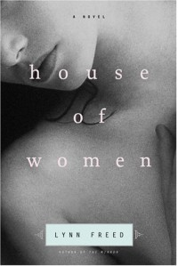 House of Women - Lynn Freed