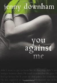 You Against Me - Jenny Downham
