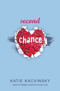 Second Chance (First Comes Love, #2) - Katie Kacvinsky