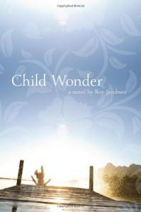 Child Wonder - Roy Jacobsen