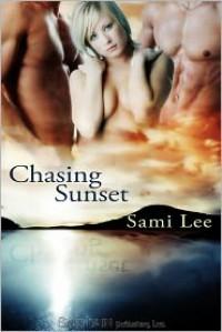 Chasing Sunset - Sami Lee
