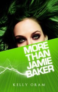 More Than Jamie Baker (Jamie Baker, #2) - Kelly Oram