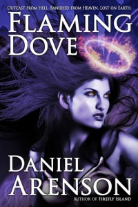 Flaming Dove - Daniel Arenson