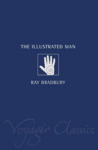 The Illustrated Man - Scott Brick, Ray Bradbury