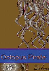 Octopus Pirate - Jane Yates