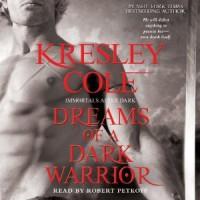 Dreams of a Dark Warrior - Kresley Cole