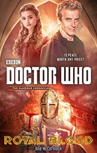 Doctor Who: Royal Blood - Una McCormack