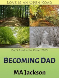 Becoming Dad - M.A. Jackson