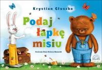 Podaj łapkę misiu - Krystian Głuszko, Beata Kulesza-Damaziak