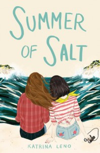 Summer of Salt - Katrina Leno