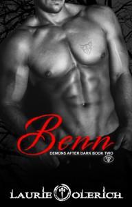Benn (Demons After Dark Book Two) (Volume 2) - Laurie Olerich