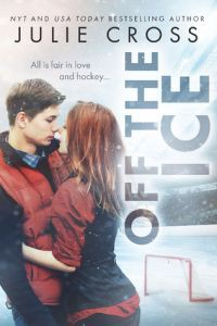 Off the Ice (Juniper Falls) - Julie Cross